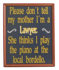 Lawyer Don't Tell Sign